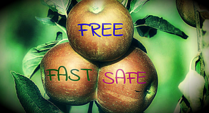 Free, safe and fast